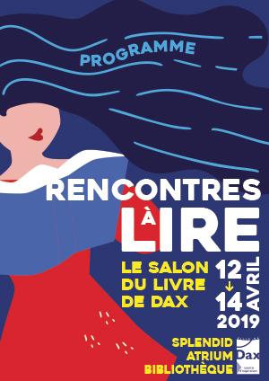 Programme Des Rencontres A Lire Le Salon Du Livre De Dax